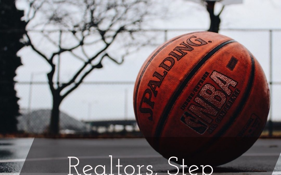 #Realtors, Step Your Game Up