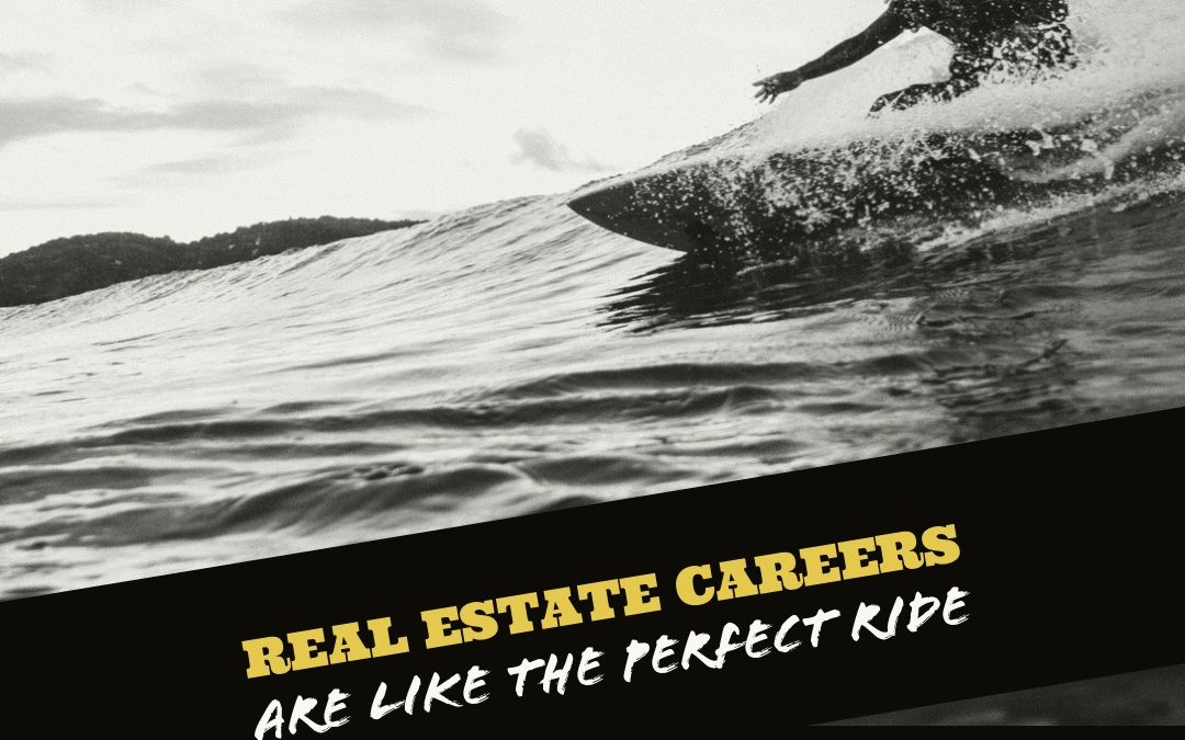 Real Estate Careers Are Like The Perfect Ride!