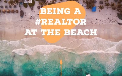 Being A #Realtor At The Beach