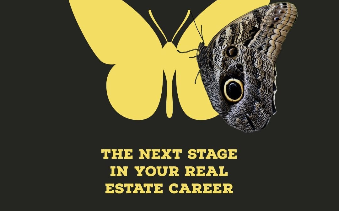 The Next Stage In Your Real Estate Career
