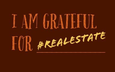 I'm Grateful For #RealEstate