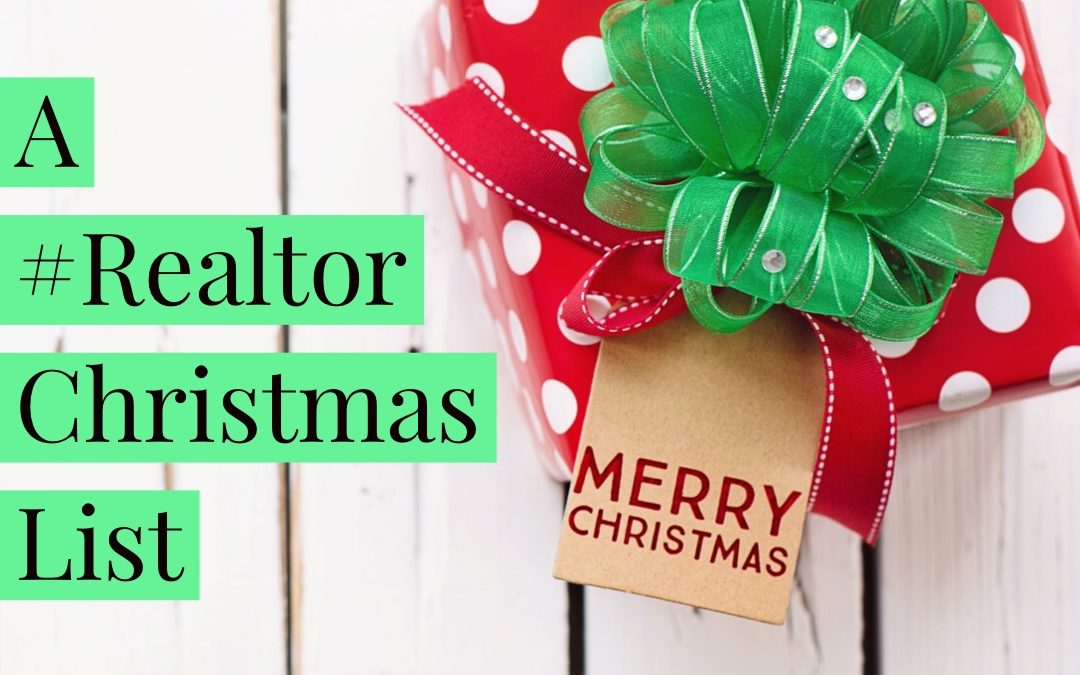 A #Realtor Christmas List