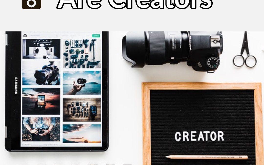 #Realtors, You Are Creators