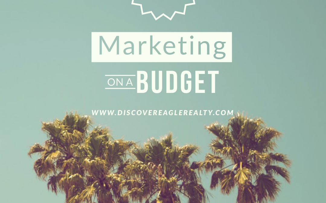 #Realtor Marketing On A Budget