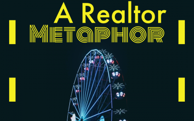 A #Realtor Metaphor