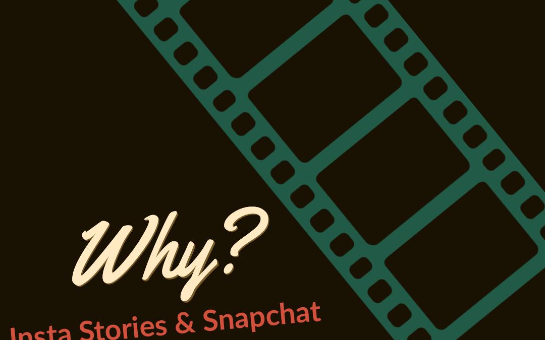 #Realtors: Why Insta Stories & Snapchat?