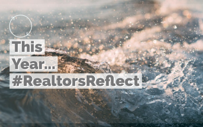 #RealtorsReflect – On This Year…